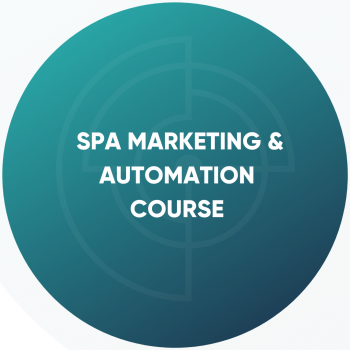 SPA MARKETING & AUTOMATION  ONLINE COURSE | Advance Esthetic