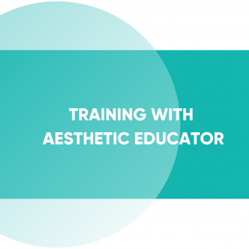 Training with Esthetic Educator, 1 hour | Advance Esthetic